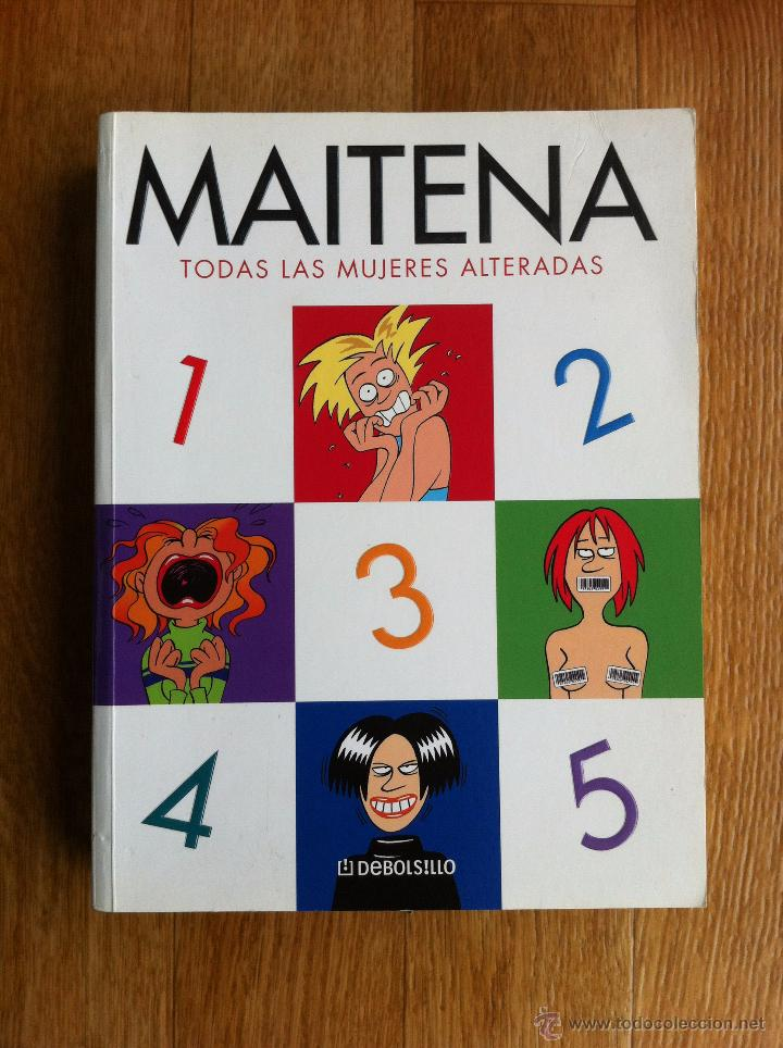 MAITENA EDICION INTEGRAL TODAS LAS MUJERES SUPERADAS BEST SELLER DEBOLSILLO (Tebeos y Comics - Comics otras Editoriales Actuales)