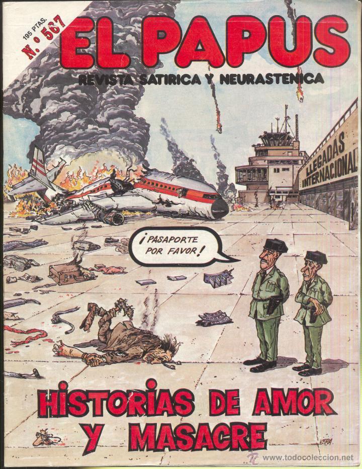 EL PAPUS.- REVISTA Nº 567- HISTORIAS DE AMOR Y MASACRE (Tebeos y Comics Pendientes de Clasificar)