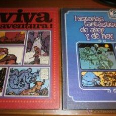 Cómics: ¡VIVA LA AVENTURA! HISTORIAS FANTÁSTICAS DE AYER Y DE HOY - ESCO - 1979. Lote 52540709