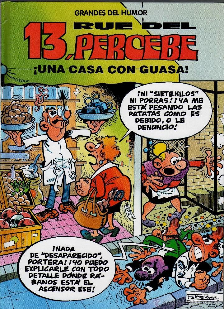 13, RUE DEL PERCEBE (¡UNA CASA CON GUASA!) · COLECCIÓN GRANDES DEL HUMOR · EL PERIÓDICO, 1996 · (Tebeos y Comics Pendientes de Clasificar)