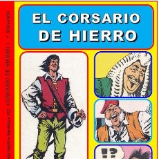 Cómics: EL CORSARIO DE HIERRO. CUADERNOS DE LA HISTORIETA ESPAÑOLA. TOMO XII. DE MORA Y AMBRÓS. Lote 60804882