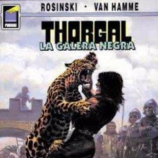 Cómics: THORGAL Nº 4 LA GALERA NEGRA ROSINSKI VAN HAMME. Lote 52589762