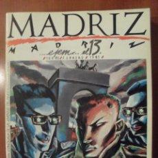 Cómics: MADRIZ NUMERO 13, LLEVA UN POSTER CON UN MAPA DE MADRID. Lote 52589815