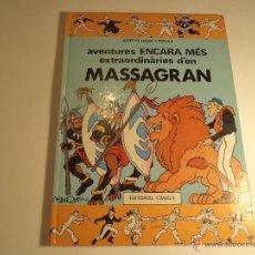 Cómics: AVENTURES ENCARA MES EXTRAORDINARIES D'EN MASSAGRAN. (M-8). Lote 52729071