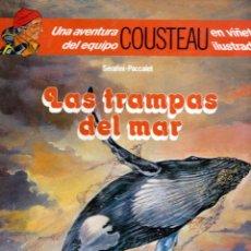 Cómics: LAS TRAMPAS DEL MAR - UNA AVENTURA DEL EQUIPO COUSTEAU EN VIÑETAS ILUSTRADAS. Lote 52740186