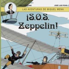 Cómics: CÓMICS. LAS AVENTURAS DE MIQUEL MENA 02. S.O.S. ZEPPELIN! - PABLO HERRANZ/JOSÉ LUIS POVO (CARTONÉ). Lote 289216623