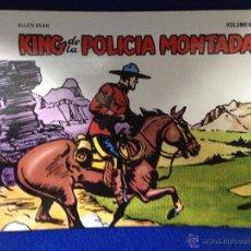 Cómics: KING DE LA POLICIA MONTADA. VOLUMEN I. ALLEN DEAN. EDICIONES B.O. 23,6 X 29, 8CM. Lote 52994674