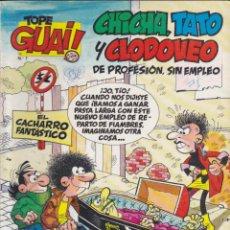 Cómics: COMIC COLECCION TOPE GUAY CHICHA TATO Y CLODOVEO DE PROFESION SIN EMPLEO. Lote 53105451