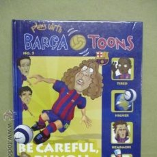 Cómics: BARÇA TOONS.BE CAREFUL PUJOL.AND PUYOL AT THE HOSPITAL - COMO NUEVO. Lote 53128235