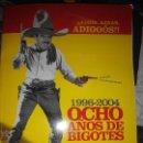 Cómics: 8 AÑOS DE BIGOTES 1996-2004 EL JUEVES AZNAR OCHO AÑOS. Lote 53192375