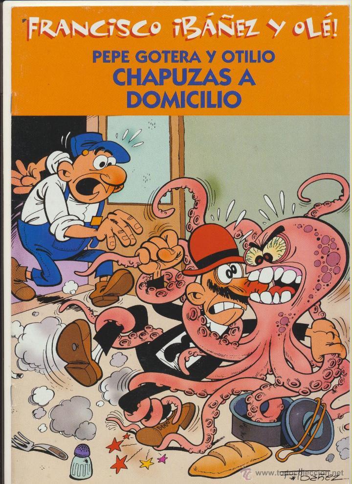 FRANCISCO IBÁÑEZ Y OLÉ. PEPE GOTERA Y OTILIO. (Tebeos y Comics - Comics otras Editoriales Actuales)