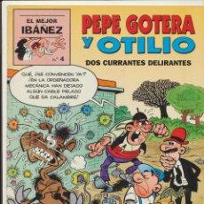 Cómics: EL MEJOR IBÁÑEZ Nº 4. PEPE GOTERA Y OTILIO.. Lote 53350955