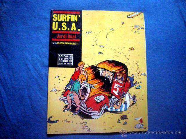 COMIC SURFIN USA COLECCION MISION IMPOSIBLE Nº 11 JORDI GUAL 1988 ED COMPLOT (Tebeos y Comics - Comics otras Editoriales Actuales)