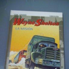 Cómics: WAYNE SHELTON, LA MISION - VAN HAMME / DENAYER.. Lote 53530751