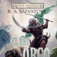 Cómics: REINOS OLVIDADOS EL REY ORCO SALVATORE. Lote 53794089
