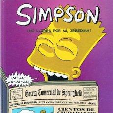 Cómics: CÓMIC SIMPSON ¡NO LLORES POR MÍ,JEBEDIAH!. Lote 53907748