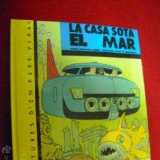 Cómics: PERE VIDAL 3 - LA CASA SOTA EL MAR - MADORELL - ED. CASALS - CATONE - EN CATALAN. Lote 54091160