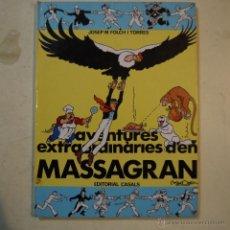 Cómics: AVENTURES EXTRAORDINÀRIES D'EN MASSAGRAN - JOSEP M. FOLCH I TORRES - EDITORIAL CASALS - 1986 . Lote 54232793