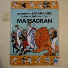 Cómics: MASSAGRAN N.º 2. AVENTURES ENCARA MÉS EXTRAORDINÀRIES D'EN MASSAGRAN - JOSEP M. FOLCH I TORRES. Lote 54234942