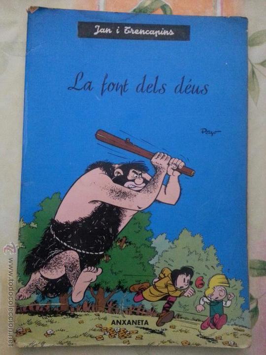 JAN I TRENCAPINS - LA FONT DELS DEUS - ANXANETA (Tebeos y Comics - Comics otras Editoriales Actuales)