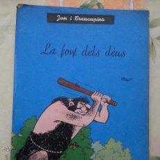 Cómics: JAN I TRENCAPINS - LA FONT DELS DEUS - ANXANETA. Lote 54309629