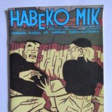 Cómics: HABEKO MIK 39 ZENB. 1989 COMIC EN EUSKERA.. Lote 54391894