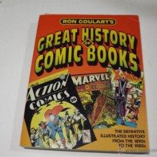 Cómics: GREAT HISTORY OF COMIC BOOKS. RON GOULART. INGLÉS. Lote 54433080