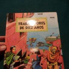 Cómics: TRABAJADORES DE DIEZ AÑOS - COMIC DE TINI & JOSÉ & SHABBIR - EDITA: EDUCACIÓN SIN FRONTERAS 1993. Lote 54483795
