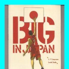 Cómics: BIG IN JAPAN - NOVELA GRÁFICA / COMIC MUNDIAL BALONCESTO JAPÓN ESPAÑA CAMPEONA FIBA. Lote 54502490