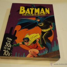 Cómics: BATMAN. FROM THE 30´S TO THE 70´S. INGLÉS. B/N Y COLOR.. Lote 54675176