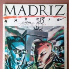 Cómics: MADRIZ Nº 13. CONCEJALIA DE JUVENTUD AYUNTAMIENTO DE MADRID. FEBRERO 1985. COMIC. . Lote 54863879