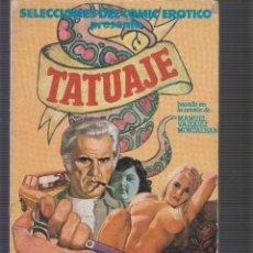 Cómics: SELECCIONES DEL COMIC EROTICO , TATUAJE. Lote 55082553