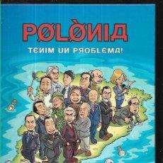 Cómics: POLONIA * TENIM UN PROBLEMA ! *. Lote 55106538