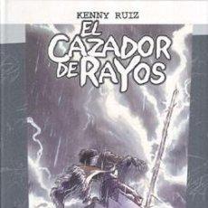 Cómics: EL CAZADOR DE RAYOS (3 TOMOS, C OMPLETO) - KENNY RUIZ - DOLMEN. Lote 55141013