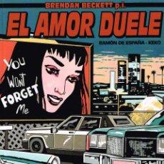 Cómics: EL AMOR DUELE.RAMÓN DE ESPAÑA-KEKO.. Lote 55339485