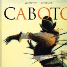 Cómics: CABOTO.MATTOTTI-ZENTNER.EDIT. GLENAT.. Lote 55339526