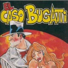Cómics: EL CASO BUGATTI. Lote 55459813