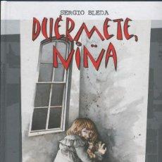 Cómics: DUERMETE, NIñA. Lote 55474722