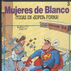 Cómics: MUJERES DE BLANCO NUMERO 3: TODAS EN SUPER FORMA. Lote 55494173