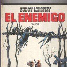 Cómics: COLECCION JET NUMERO 07: BUDDY LONGWAY: EL ENEMIGO. Lote 55510280