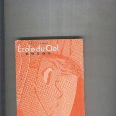 Cómics: ECOLE DU CIEL. Lote 55543400