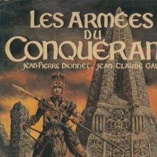 Cómics: LES ARMEES DU CONQUERANT. Lote 55543718