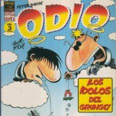 Cómics: ODIO, VOL.3: LOS IDOLOS DEL GRUNGE (VIBORA). Lote 55628406