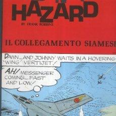 Cómics: JOHNNY HAZARD NUMERO 125: TIRAS 20/08/1973 AL 20/10/1973: IL COLLEGAMENTO SIAMESE. Lote 55659878