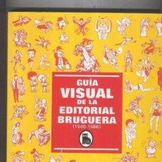 Cómics: HISTORIA VISUAL DE LA EDITORIAL BRUGUERA. Lote 55679117