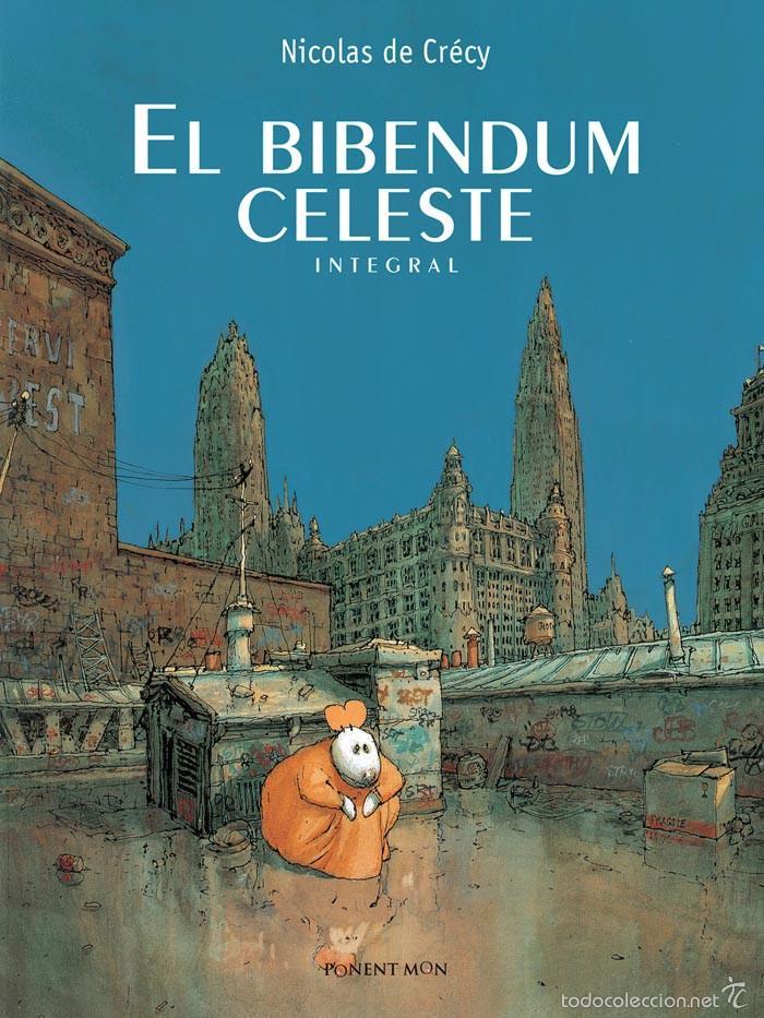 CÓMICS. EL BIBENDUM CELESTE INTEGRAL - NICOLAS DE CRÉCY (CARTONÉ) (Tebeos y Comics - Comics otras Editoriales Actuales)