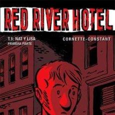 Cómics: RED RIVER HOTEL (3 TOMOS) - CORNETTE & CONSTANT - GLÉNAT. Lote 55800910