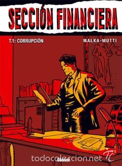 SECCIÓN FINANCIERA, TOMO 1 - MALKA & MUTTI - GLÉNAT (Tebeos y Comics - Comics otras Editoriales Actuales)