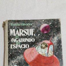 Cómics - MARSUF, EL VAGABUNDO DEL ESPACIO - DE TOMAS SALVADOR, ILUSTRADOR LORENZO GOÑI - 1968 - 55892385
