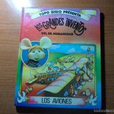 Comics: TOPO GIGIO . LOS GRANDES INVENTOS DEL SR.HUMANIDAD. LOS AVIONES TAPA DURA 1976. Lote 56175497